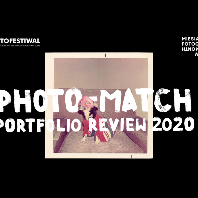 PHOTO MATCH: PORTFOLIO REVIEW 2020 – we announce the final list of participants!