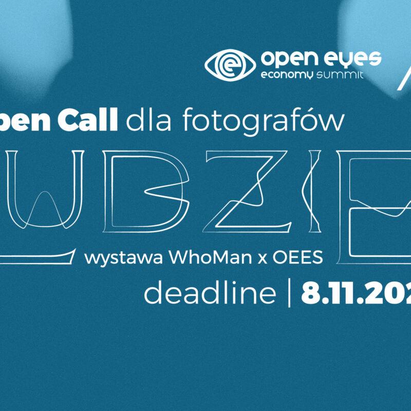 OPEN CALL: Wystawa LUDZIE by WhoMan x OEES (deadline: 8 listopada 2020)